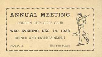 Oregon City Golf Club 1938 Annual Meeting